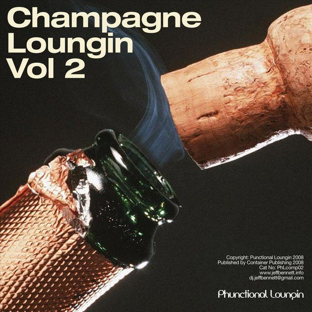 Champagne Loungin Vol. 2
