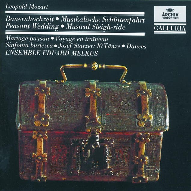 Mozart, L.: Peasant Wedding; Musical Sleigh-ride; Sinfonia Burlesca / Starzer: 10 Dances