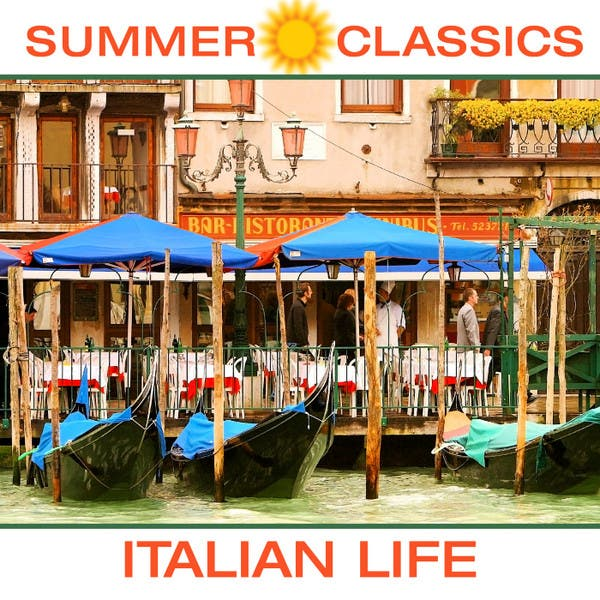 Summer Classics - Italian Life