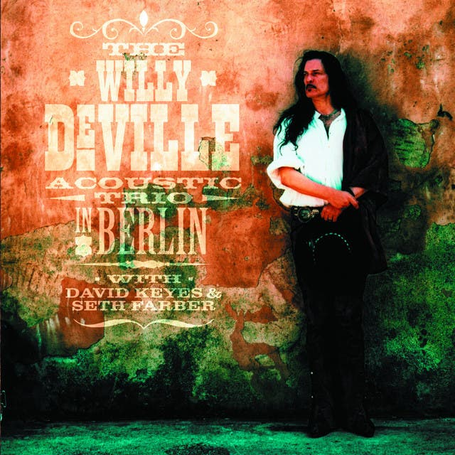 WILLY DEVILLE ACOUSTIC TRIO