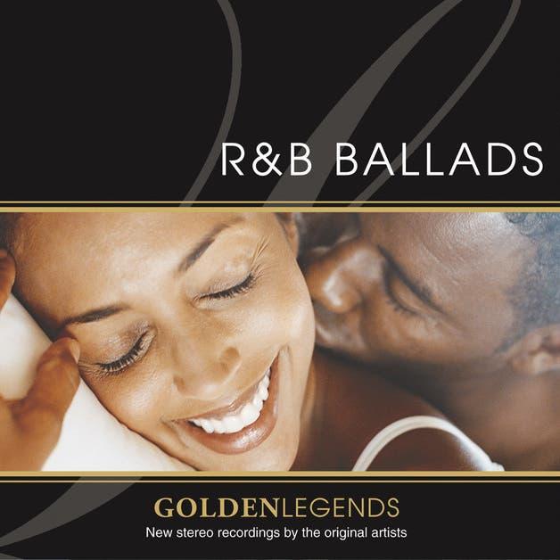 Golden Legends: R&B Ballads