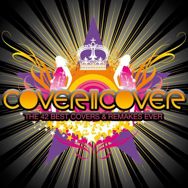 Cover2Cover (The 42 Best Covers & Remakes Ever)