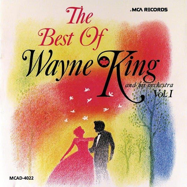 Wayne King And His Orchestra