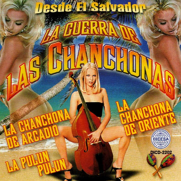 Desde El Salvador La Guerra De Las Chanchonas