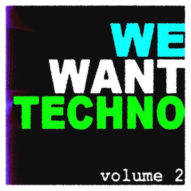 We Want Techno Vol. 2