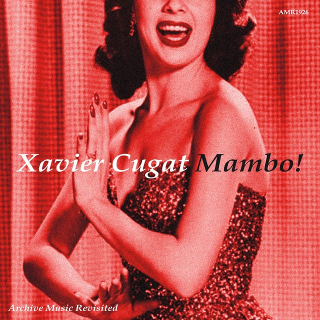 Xavier Cugat And His Orchestra