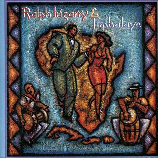 Ralph Irizarry And Timbalaye
