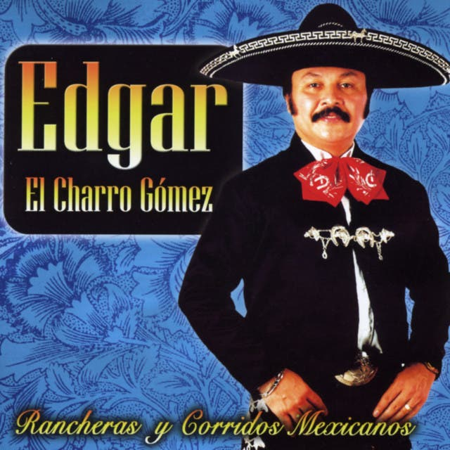 Edgar El Charro Gómez