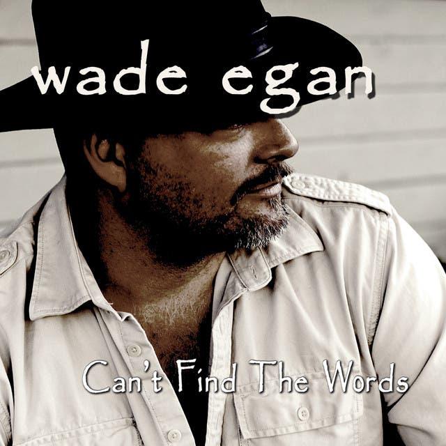 Wade Egan