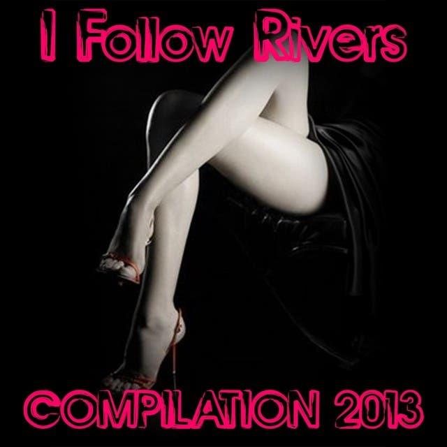 I Follow Rivers Compilation (50 Super Hits)