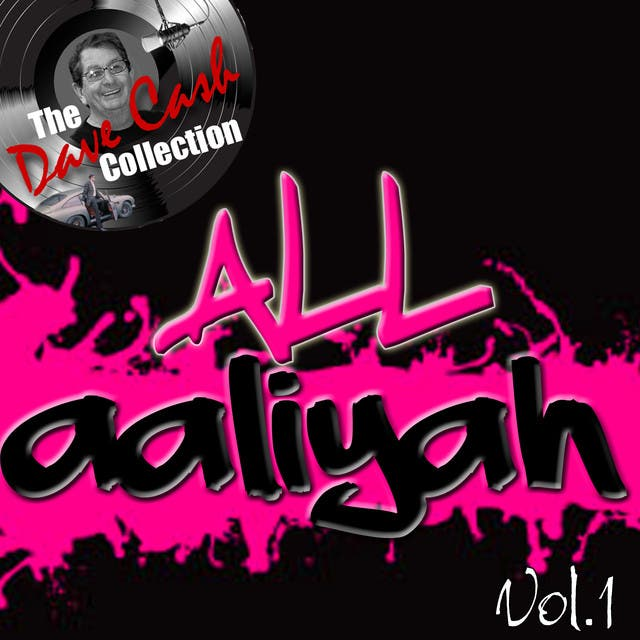 All Aaliyah Vol.1 - [The Dave Cash Collection]