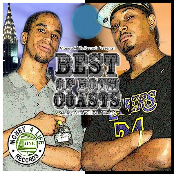 D-Money & Frank Willis