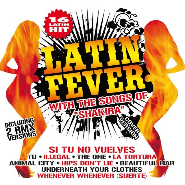 Latin Fever With The Songs Of Shakira
