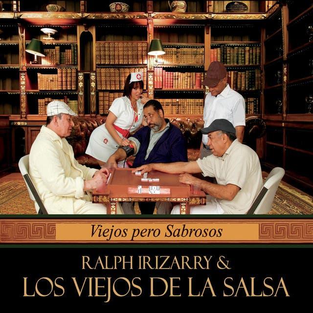 Ralph Irizarry & Los Viejos De La Salsa image
