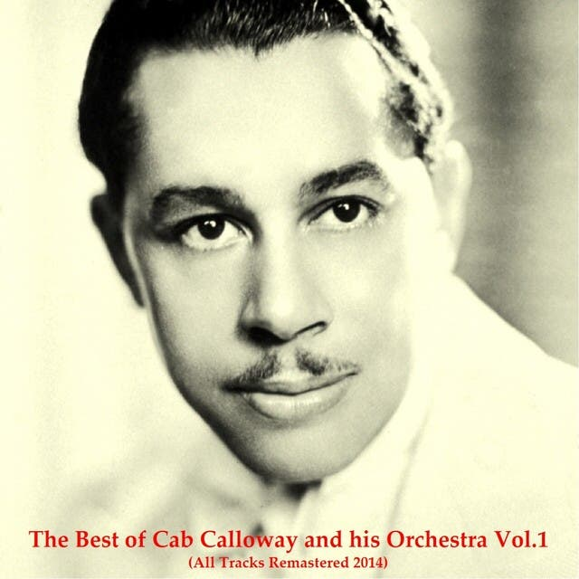 Cab Calloway & His Orchestra