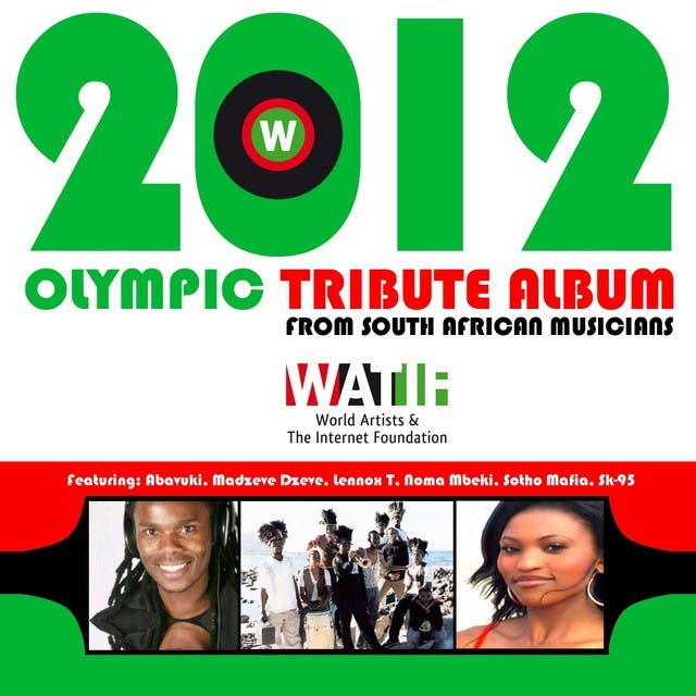 2012 Olympic Tribute Album (From Watif South African Artists)