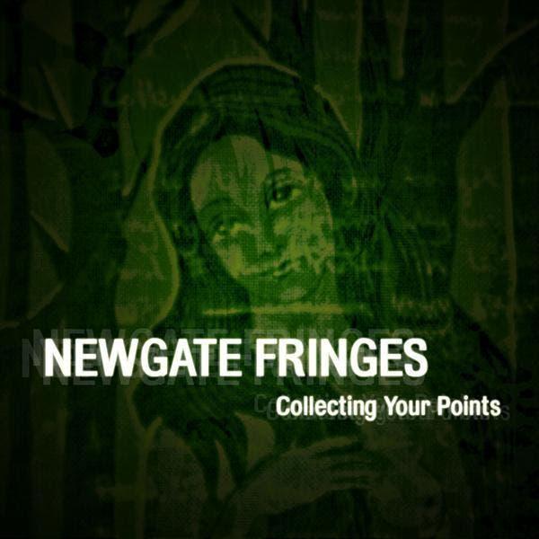 Newgate Fringes