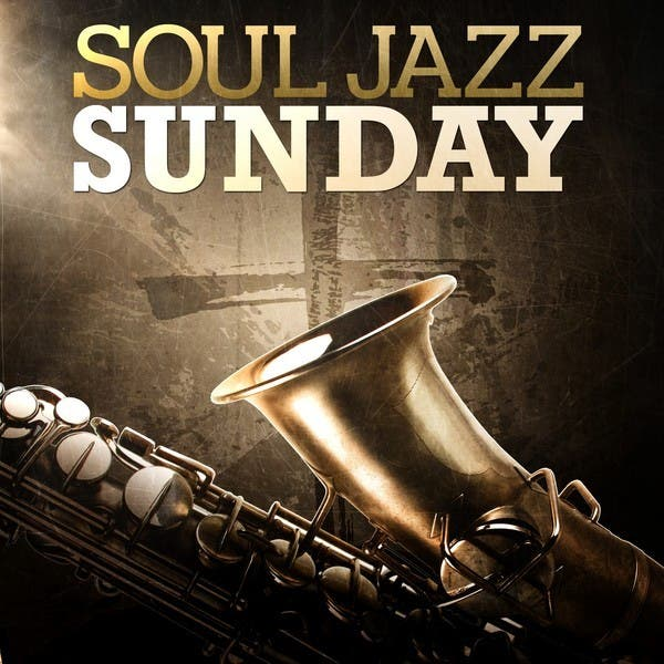 Soul Jazz Sunday