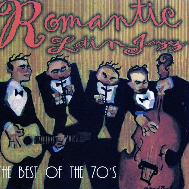 Romantic Latin Jazz - The Best Of The 70's