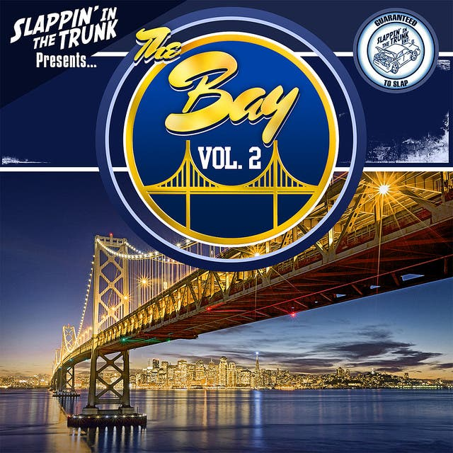 Slappin' In The Trunk - The Bay, Vol. 2