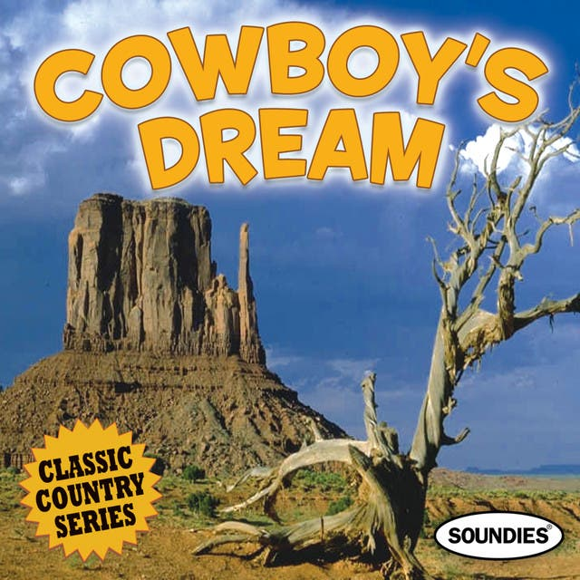 Cowboy's Dream - Classic Country Series