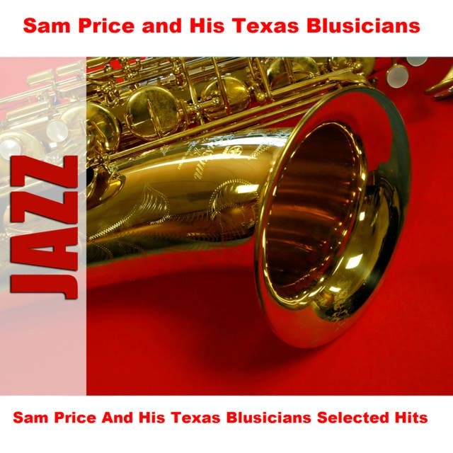 Sam Price And His Texas Blusicians