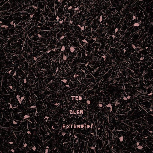 Ted Glen Extended