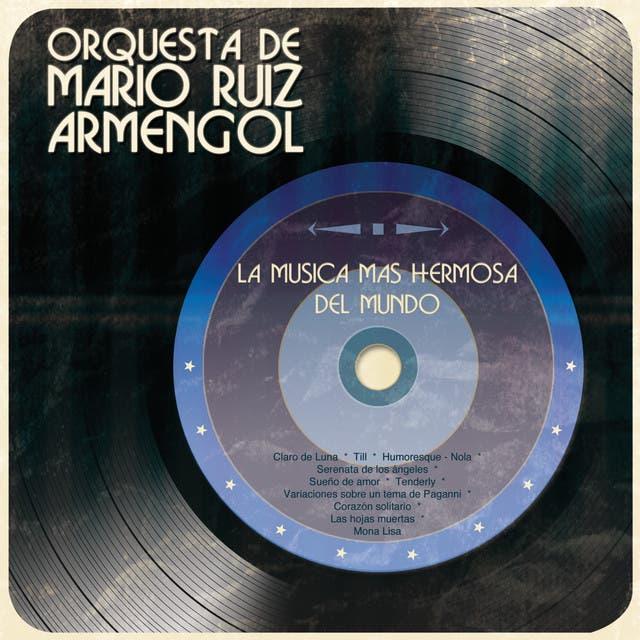 La Orquesta De Mario Ruiz Armengol