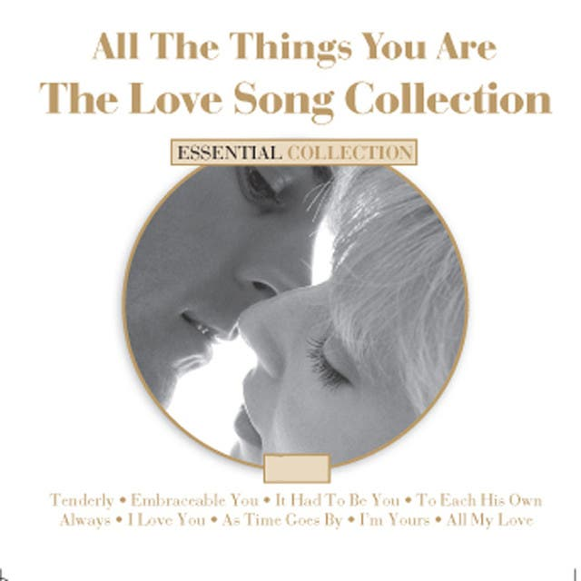 All The Things You Are - The Love Song Collection