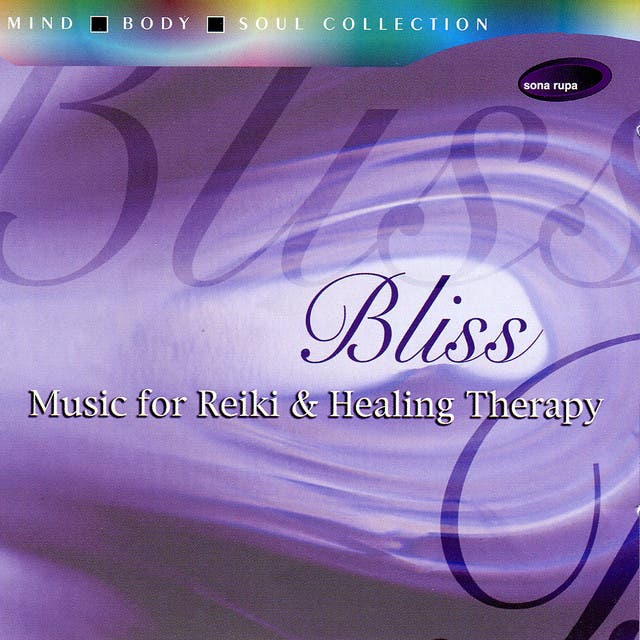 Bliss: Music For Reiki & Healing Therapy