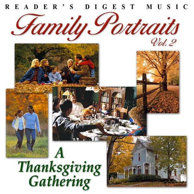 Reader's Digest Music: Family Portraits Vol. 2: A Thanksgiving Gathering