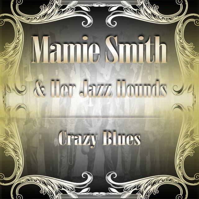 Mamie Smith & Her Jazz Hounds