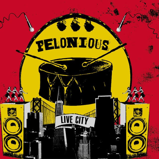 Felonious