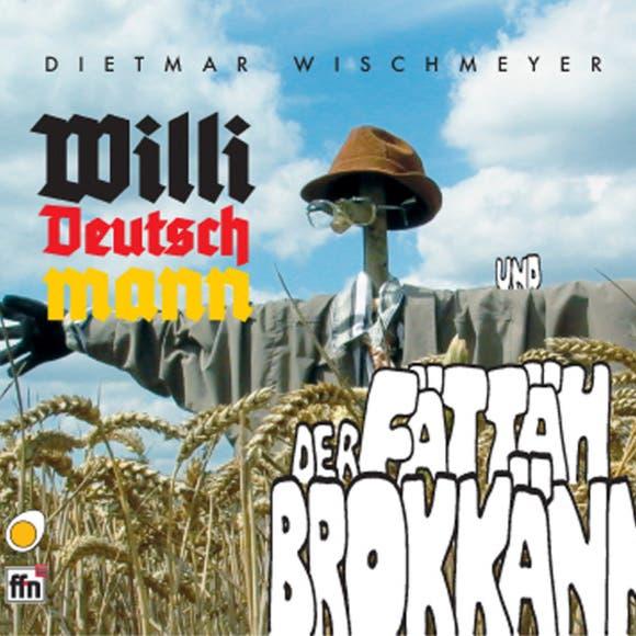 Willi Deutschmann, Dietmar Wischmeyer