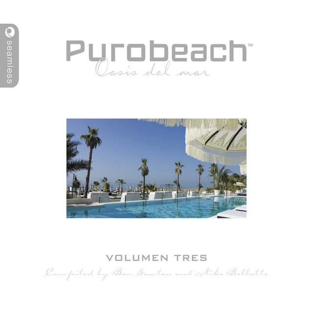 Purobeach Volumen Tres - Compiled By Ben Sowton (Ltd Edition)