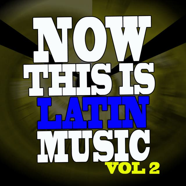 Now This Is Latin Music Vol II
