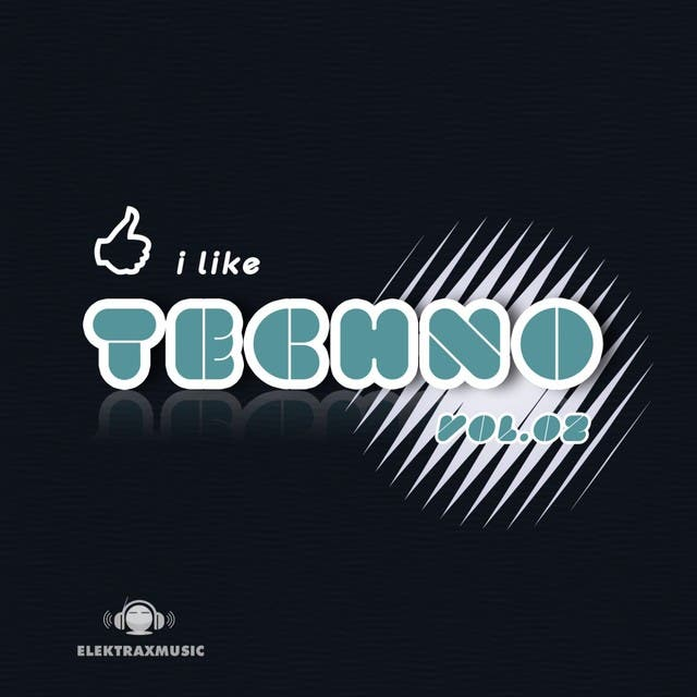 I Like Techno, Vol. 2