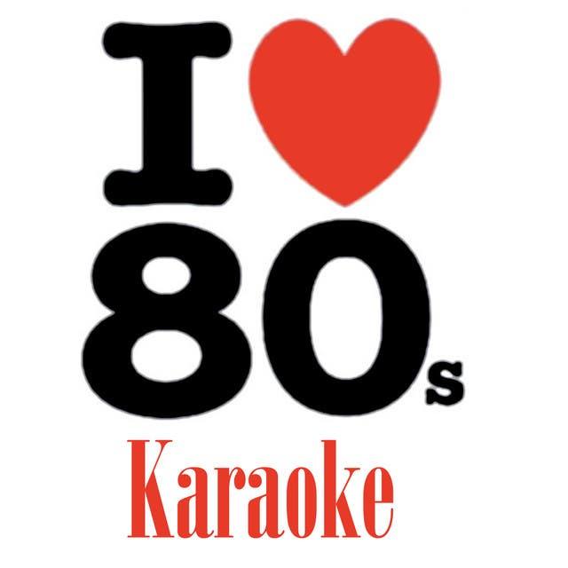 I Love 80's (Karaoke)