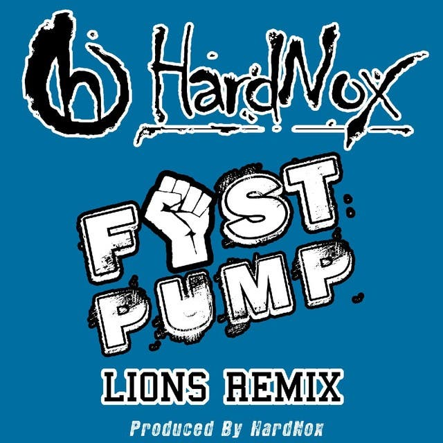 Fist Pump (Lions Remix) - Single