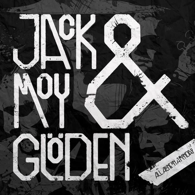 Jack Moy & Glöden