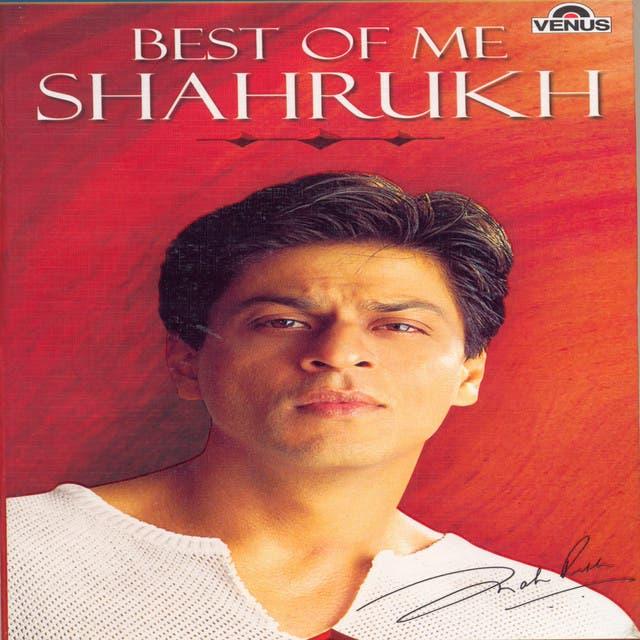 Shahrukh Khan: King Khan Hits