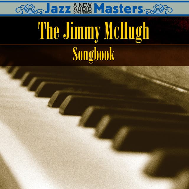 The Jimmy McHugh Songbook
