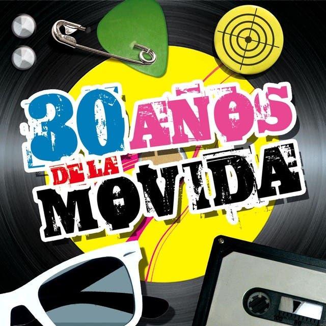 30 Años De La Movida