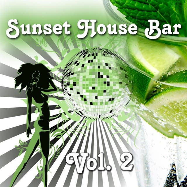 Sunset House Bar Vol. 2