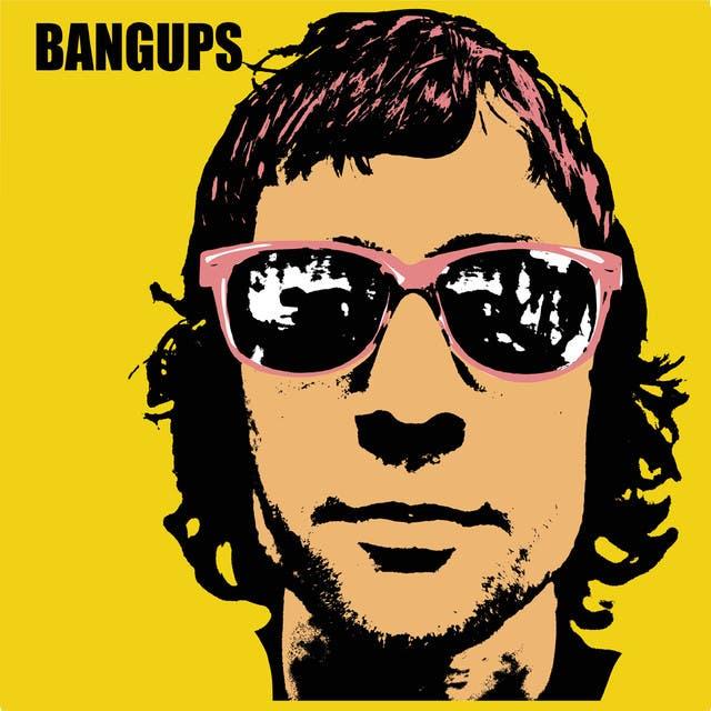 Bangups