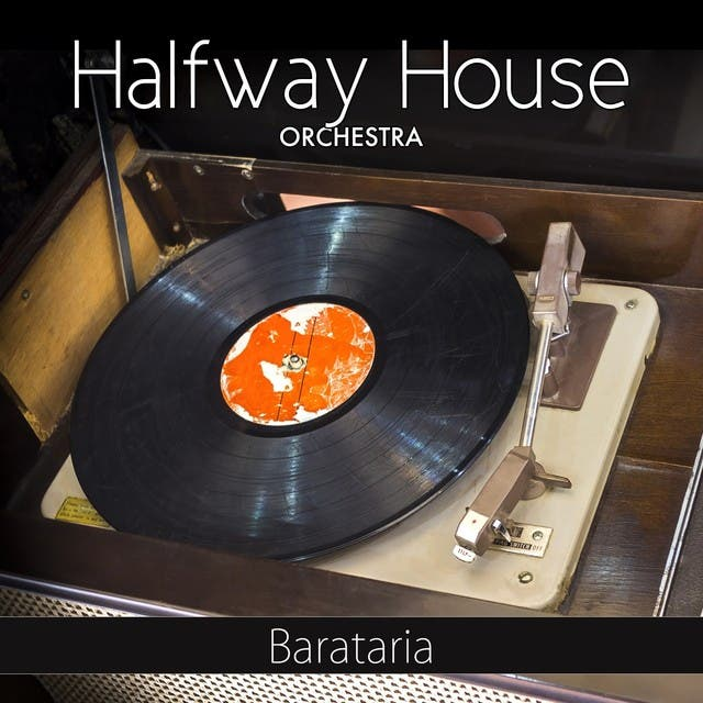 Halfway House Orchestra