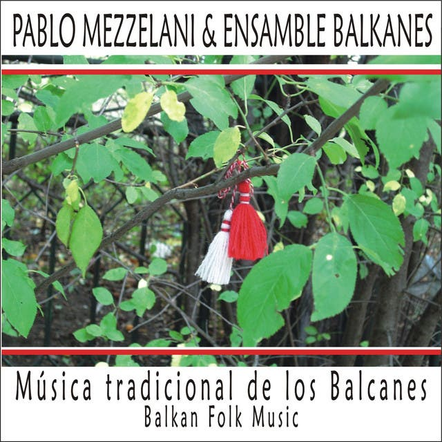 Pablo Mezzelani & Ensamble Balkanes