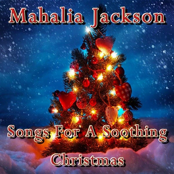 Songs For A Soothing Christmas