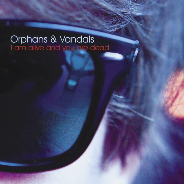Orphans & Vandals
