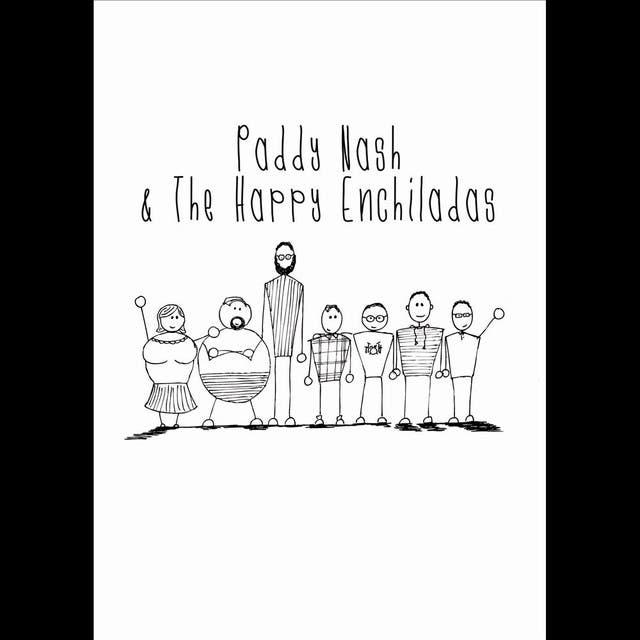 Paddy Nash & The Happy Enchiladas